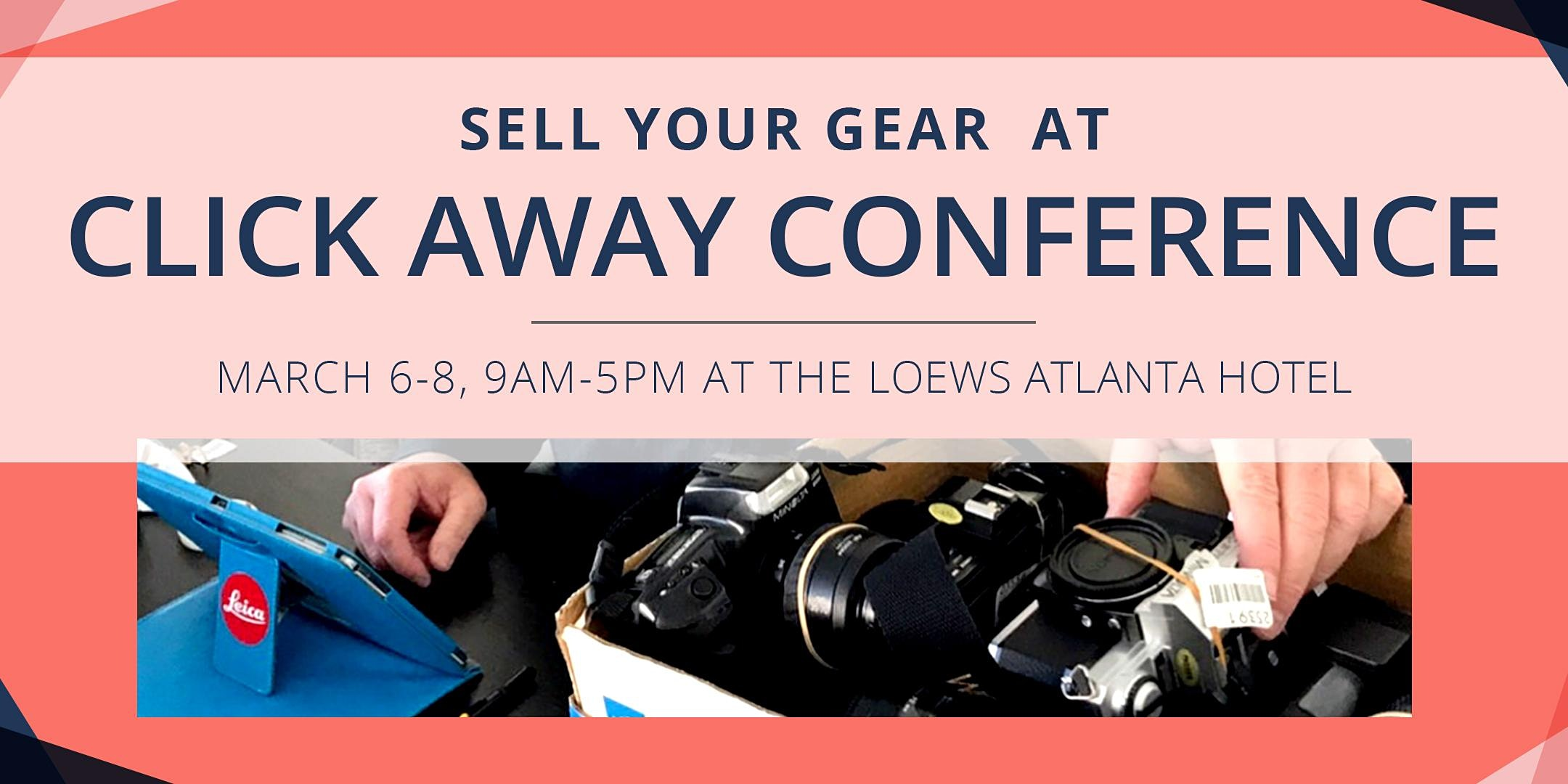 Sell Your Camera Gear at The Click Away Conference