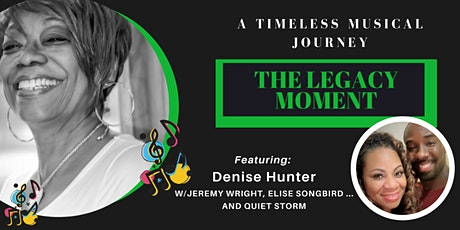 The LEGACY Moment  (A timeless Musical Journey) tickets