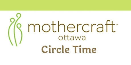 Mothercraft Ottawa EarlyON: Virtual Circle Time tickets