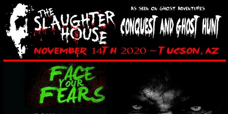 Slaughterhouse Conquest and Ghost Hunt ll tickets