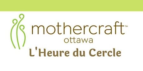 Mothercraft Ottawa On y va: L'Heure du Cercle billets