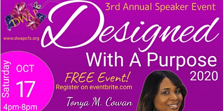 Designed With A Purpose 3rd Annual Speaker Event tickets