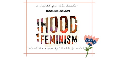 For Colored Girls Book Club: Hood Feminism tickets