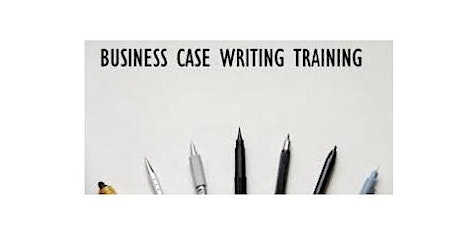 Business Case Writing 1 Day Virtual Live Training in Washington, DC tickets