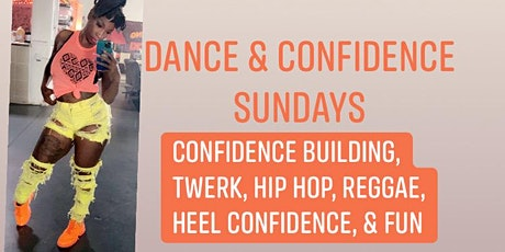 Dance and Confidence  tickets