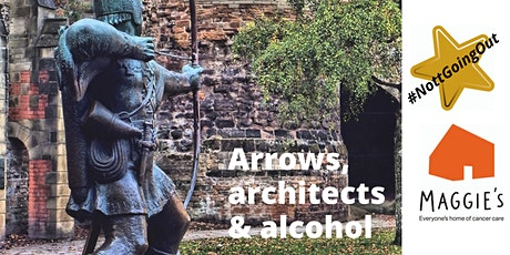 Arrows, architects & alcohol: a #NottGoingOut virtual tour tickets