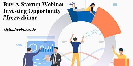 Buy A Startup Today - Investing Opportunity Webinar tickets