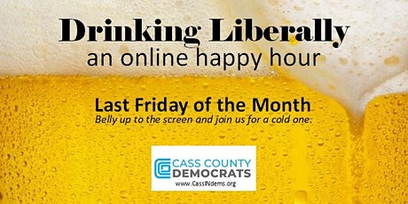 Drinking Liberally, An Online Happy Hour tickets