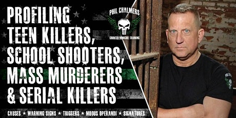 Profiling Teen Killers, School Shooters, Mass Murderers and Serial Killers by Phil Chalmers-Duluth, Minnesota-Sept. 4, 2020 tickets