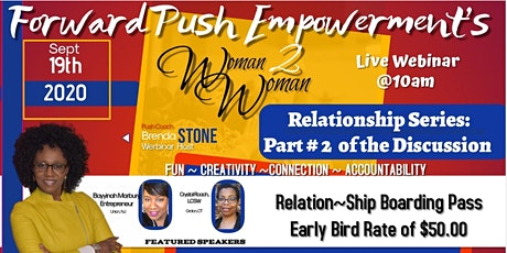 Woman 2 Woman Relationships Workshop Series: Part Two tickets