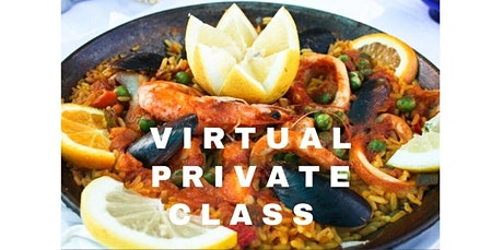 Paella Party - Virtual Private Cooking Class with Chef Olive (Introductory Price!)   (06-11-2020 starts at 6:30 PM) tickets