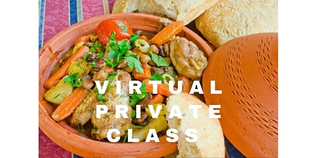 Moroccan Delights - Virtual Private Cooking Class with Chef Olive (06-28-2020 starts at 4:00 PM) tickets