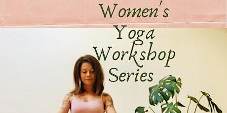 Women's Yoga Workshop series  tickets