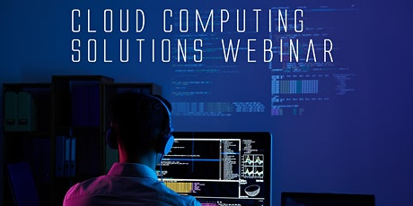 Cloud Computing Solutions Webinar tickets
