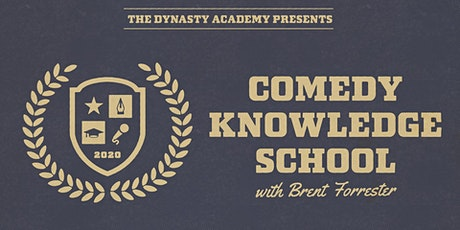Comedy Knowledge School w/ Brent Forrester! tickets