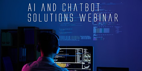 AI and Chatbot Solutions Webinar tickets