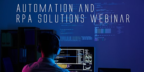 Automation and RPA Solutions Webinar tickets