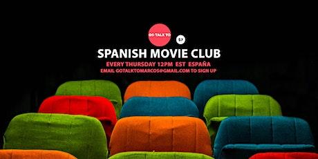 GOTALKTO: SPANISH MOVIE CLUB tickets