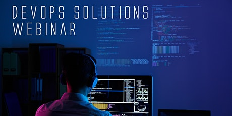 DevOps Solutions Webinar tickets