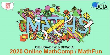2020 Online CIE/USA-DFW MathComp/MathFun tickets