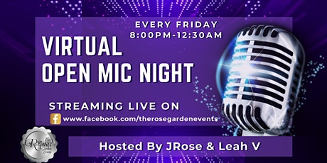 Virtual Open Mic Nights - Every Friday with JRose & Leah V tickets