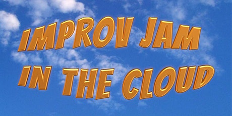Improv Jam In The Cloud tickets