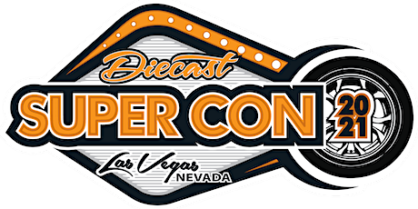 Las Vegas Diecast Super Convention tickets