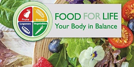 Food for Life - Your Body in Balance Virtual Workshops tickets