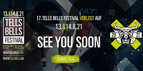 17. Tells Bells Festival 2021 - Villmar 13.+14.08.2021 Tickets