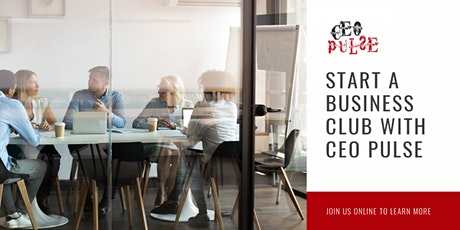 Build a business club for free with CEO Pulse. tickets