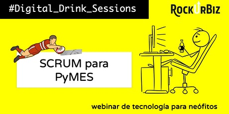 Digital Drink Sessions:  Scrum para PyMES entradas