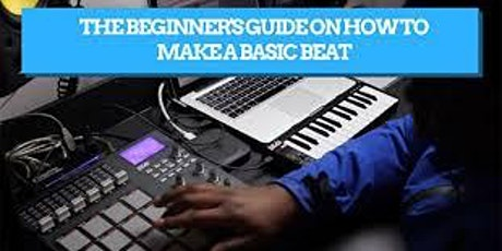 Let's Build A Beat - Making Music 101 for beginners with Skatta Burrell tickets