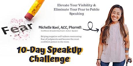 10-Day Speak Up Challenge tickets