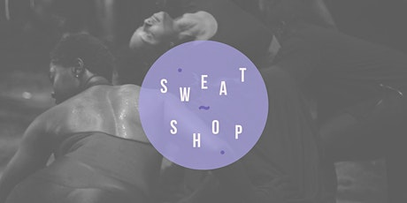 Sweatshop Virtual Dance Intensive: June 2020 tickets