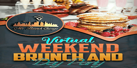Mr. Brunch Virtual Weekend Brunch & Day Party tickets