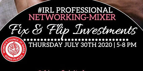 VIRTUAL #IRL Professional Networking Series  (Fix and Flip) tickets