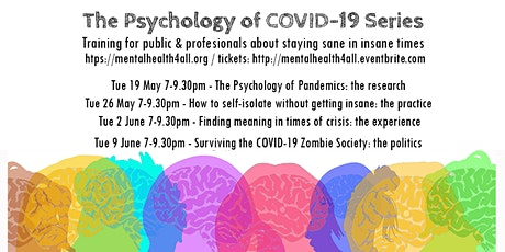 The psychology of COVID-19 Series: training/workshop public & practitioners tickets