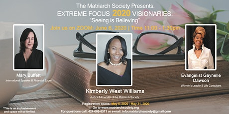 The Matriarch Society Presents 20/20 Visionaries Extreme Focus tickets