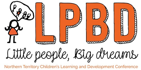 LPBD21 Northern Territory Little People Big Dreams Conference 2021 tickets
