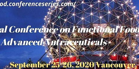 International Conference on Functional Food & Advanced Nutraceuticals tickets