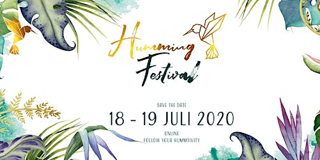 Humming Festival 2020 / Follow your hummtivity! ONLINE Tickets