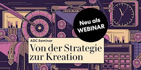 """ADC Schnupperseminar """"Von der Strategie zur Kreation"""" Tickets"""