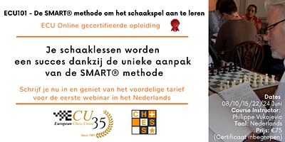 ECU101 in Dutch – The SMART® Method to Teach Chess – Basic Didactics Course