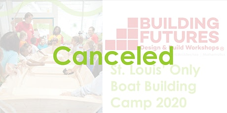 CANCELED - St. Louis' Boat Building Camp (Week 1) tickets