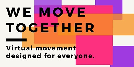 We Move Together! tickets