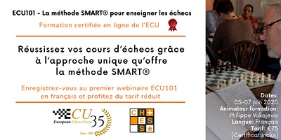ECU101 in French – The SMART®Method to Teach Chess – Basic Didactics Course