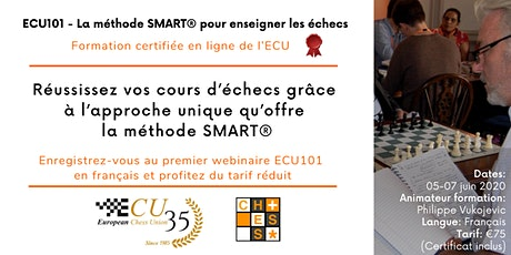 ECU101 in French - The SMART®Method to Teach Chess - Basic Didactics Course tickets