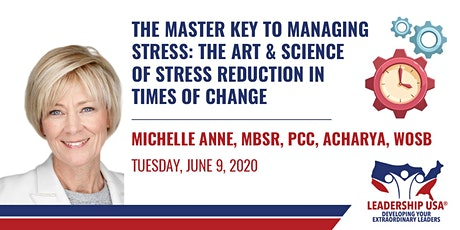 The Master Key to Managing Stress with Michelle Anne (Member Only) tickets