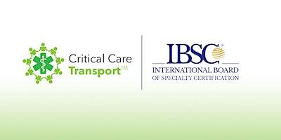 Critical Care Transport Comprehensive Review Course©