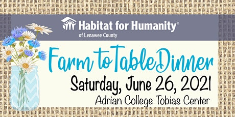 Habitat Lenawee Farm to Table Dinner tickets